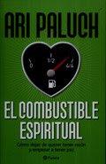 EL COMBUSTIBLE ESPIRITUAL _ ARI PALUCH