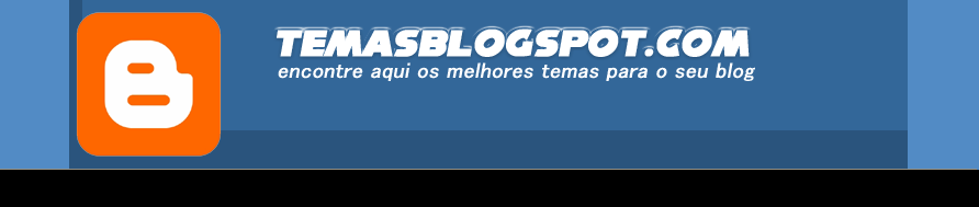 Temas para Blogspot - Templates para Blogger