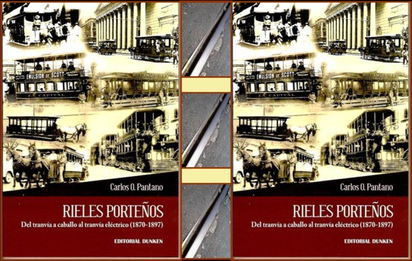 Rieles Porteños - Tranvías de Buenos Aires