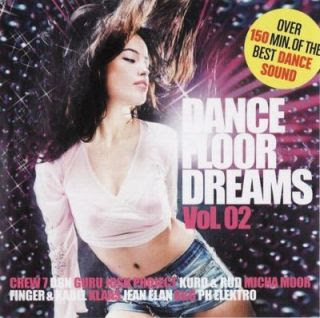 VA-Dancefloor Dreams Vol 2 2CD 2010 Gratis Cd1 01. Ph Electro – San Francisco (Original Radio Edit) 02. Jean Elan – Serious (Original Radio Mix) 03. Guru Josh Project – Crying in the Rain (Niels Van Gigh & Dave Ramone Radio Edit)