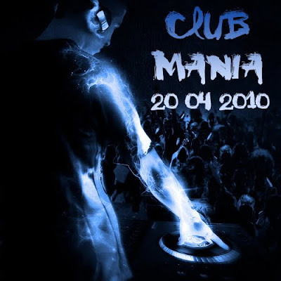 Baixar VA - Club Mania 20.04.2010  1. Alan Master T - Taking The Way (Marbrax Remix) (5:45) 2. ATB - Desperate Religion (Jason Parker Club Mix) (7:37)