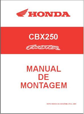 Baixar Manual de Montagem da Honda CBX250 Twister Neste manual vc aprende a montar sua Honda Twister.