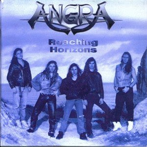 Angra:Reaching Horizons EP (1992) 01. Evil Warning 02. Time 03. Reaching Horizons 04. Carry On 05. Queen of The Night 06. Angels Cry 07. Don't Despair 08. Wuthering Heights