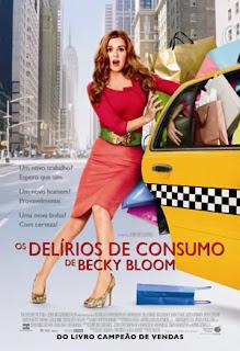 Os Delírios de Consumo de Becky Bloom Aos 25 anos, Rebecca Bloomwood (Isla Fisher), ou Becky Bloom, consegue um emprego trabalhando como jornalista econômica em Nova York.