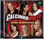 Calcinha preta vol 21 Ultimo lançamento da banda Calcinha Preta com 19 hits na faixa ! Inclusive a Musica do Seu Abel  da Novela Caminho das Indias