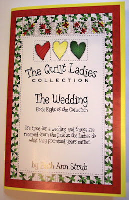 The Wedding, Book Eight of The Quilt Ladies Book Collection by Beth Ann Strub