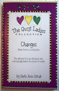 Book Four of The Quilt Ladies Book Collection, Changes by Beth Ann Strub