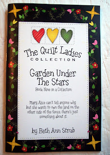 Book Nine of The Quilt Ladies Book Collection, Garden Under The Stars
