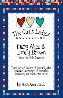 "The Quilt Ladies Book Collection Book One ""Mary Alice and Emily Brown"""