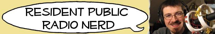 Resident Public Radio Nerd