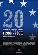 20 Anos de Integração Europeia