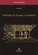 Histórias de Escano e Soalheira