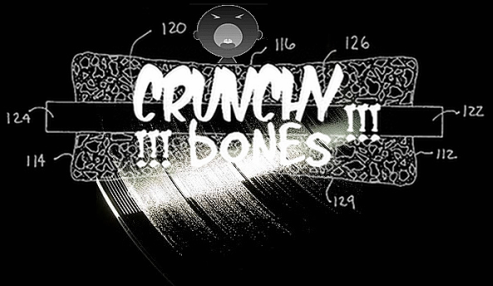 !!!crUNCHY bONEs!!!
