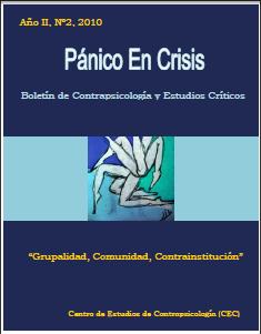 Revista Pánico en Crisis: boletín de contrapsicología y estudios críticos