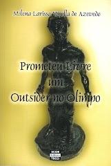 Prometeu Livre - um outsider no Olimpo