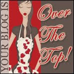 Over The Top Blog Award ♥