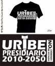 CAMPAÑA URIBE PRESIDIARIO 2010 - 2050