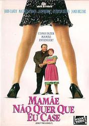 Baixar Filme Mamãe Não Quer que Eu Case (Dublado)