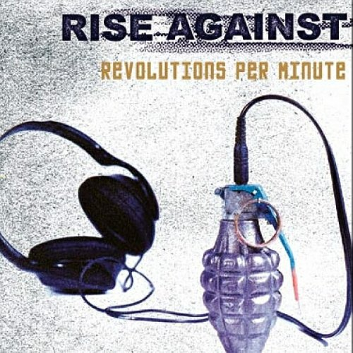 Album: Revolutions Per Minute Rise Against is an American punk rock band
