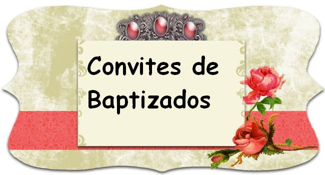 Convites de Baptizado