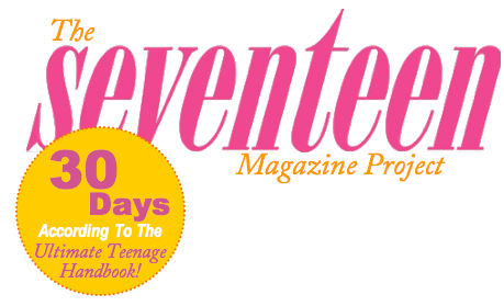 The Seventeen Magazine Project