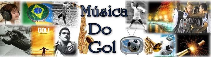 MÚSICA DO GOL