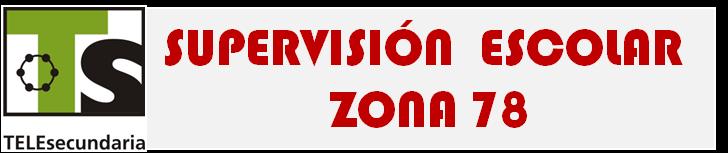 SUPERVISION ESCOLAR ZONA 78