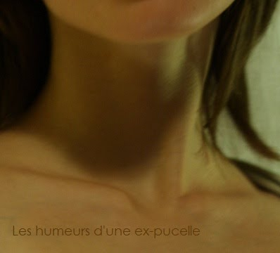 Les humeurs d&#39;une ex-pucelle