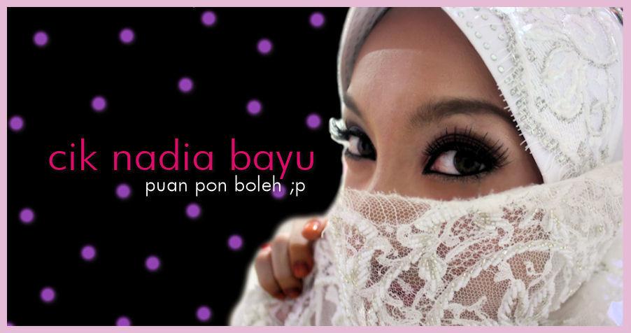Cik Nadia Bayu