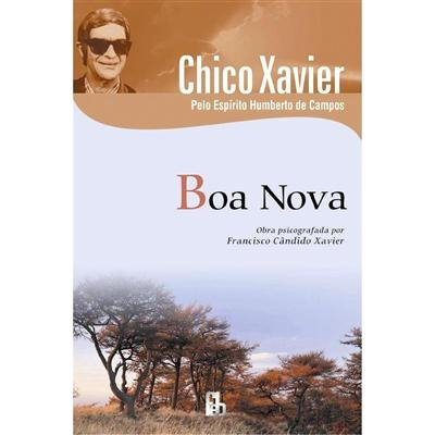 [Chico-Xavier-Boa-Nova.jpg]