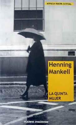 ¿RECOMENDACIONES DE NOVELAS NEGRAS?. La-quinta-mujer---Henning-M