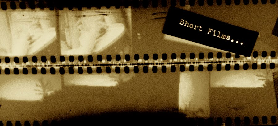 ...these are short films...