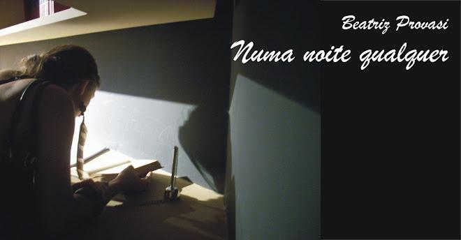 Numa noite qualquer...