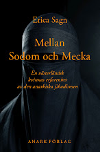 Erica sagn: mellan sodom och mecka. en vsterlndsk kvinnas erfarenhet av den anarkiska jihadismen