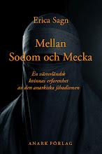 Erica sagn: mellan sodom och mecka. en västerländsk kvinnas erfarenhet av den anarkiska jihadismen