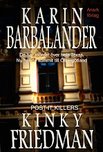 Karin barbalander & kinky friedman: post-it killers