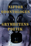 niftor odontologen: grymhetens poetik