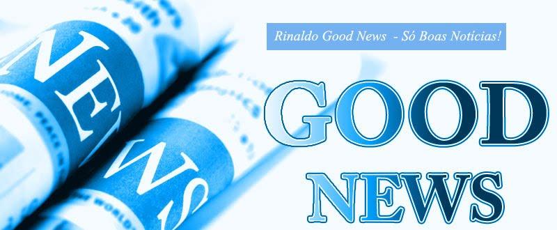 Rinaldogoodnews ESTE BLOG MUDOU PARA www.sonoticiaboa.com.br