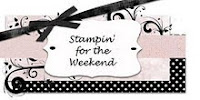 Stampin` for the weekend