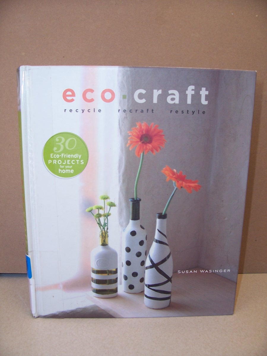 There are craft ideas in here that uses aluminum pop cans, glass bottles, ...