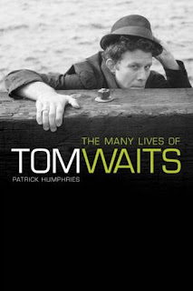 The Many Lives of Tom Waits, de Patrick Humphries