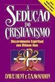 """""""A SEDUÇÃO DO CRISTIANISMO"""""""