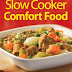 BloggerAid-CFF~ View & Review: Slow Cooker Comfort Food