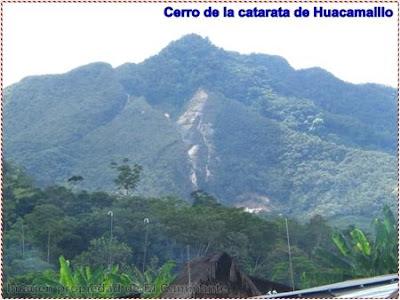 cerro en el que se ubica la catarata de huacamaillo