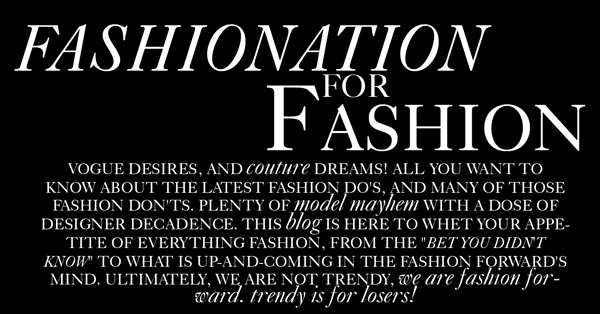 Fashionation for Fashion: est. 2009