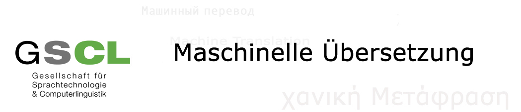 GSCL Arbeitskreis Maschinelle Übersetzung