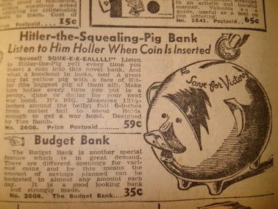 So, you save up for a war bond, then smash a Hitler-pig? Tell me THIS wasn't what snapped America out of the Depression.