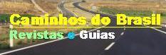 Revistas, Guias Rodoviários e Guias Caminhos do Brasil
