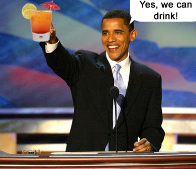 Barack Obama: Yes we can drink