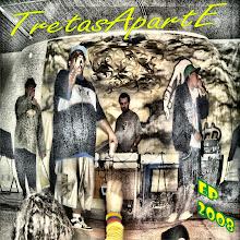 EP Tretas a parte 2008